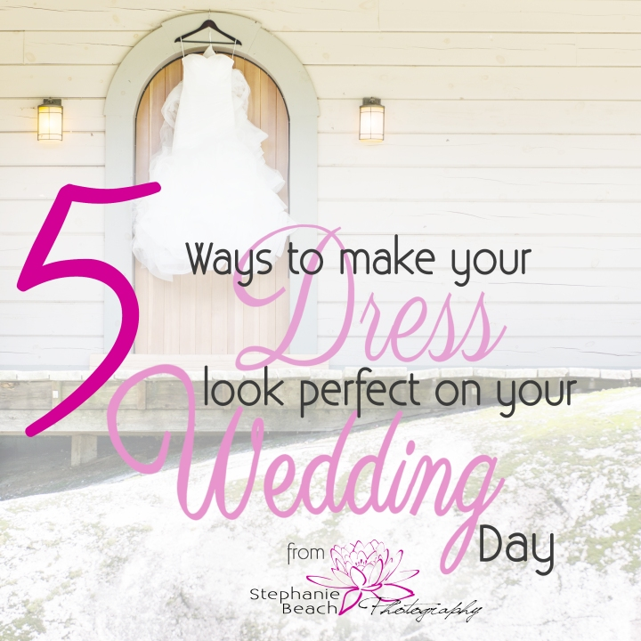 5-Ways-to-make-your-Dress-look-perfect-Stephanie-Beach-Photography